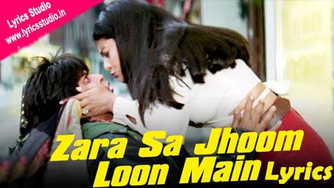 Zara Sa Jhoom Loon Mian Lyrics in Hindi - Asha Bhosle & Abhijeet Bhattacharya | DDLJ Songs
