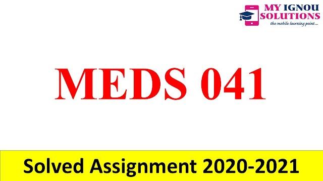 MEDS 041  Solved Assignment 2020-21