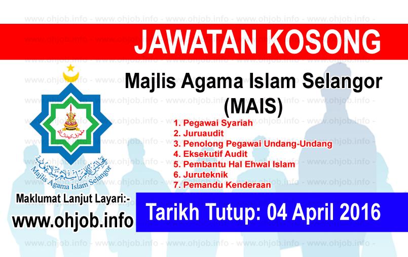 Jawatan Kerja Kosong Majlis Agama Islam Selangor (MAIS) logo www.ohjob.info april 2016