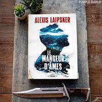 Livre Blog PurpleRain - Le mangeur d'âmes - Alexis Laipsker