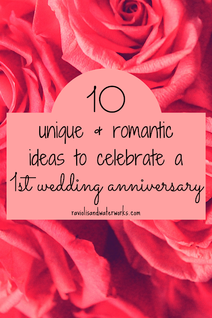 ten ideas to celebrate anniversary; anniversary date ideas; simple and romantic ideas for anniversary; first anniversary surprise