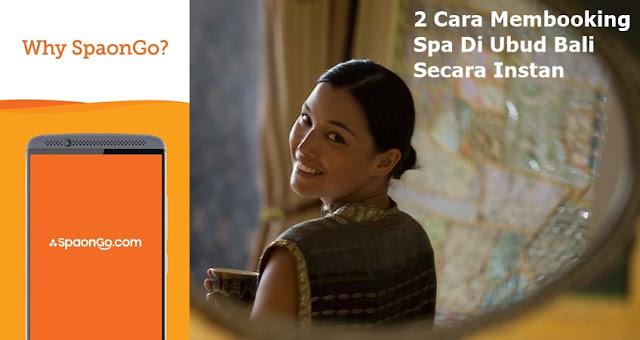 2 Cara Membooking Spa di Ubud Bali Secara Instan