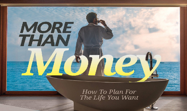 More Than Money – How to Plan for the Life You Want #infographic #infographic