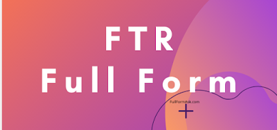 FTR full meaning