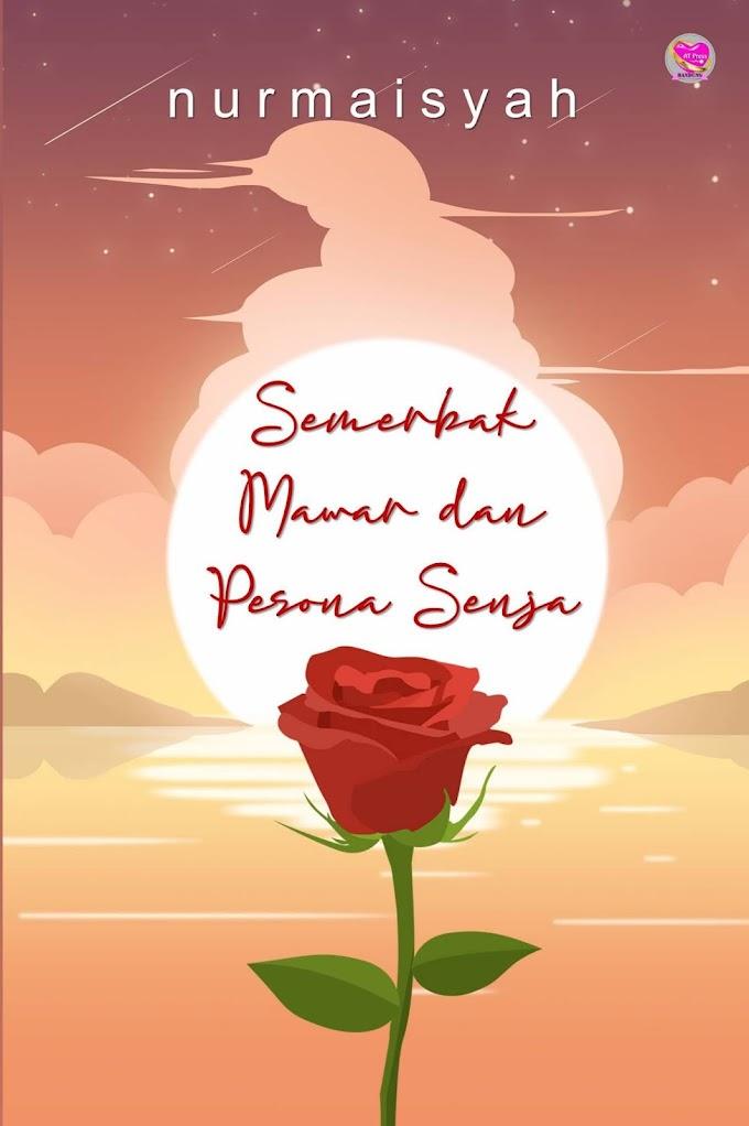 Novel : Semerbak Mawar dan Pesona Senja