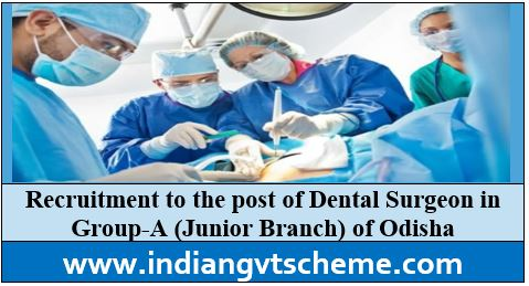 post of Dental Surgeon
