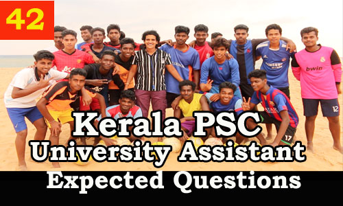 Kerala PSC : Expected Question for University Assistant Exam - 42