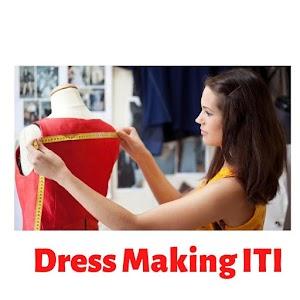 Dress Making ITI
