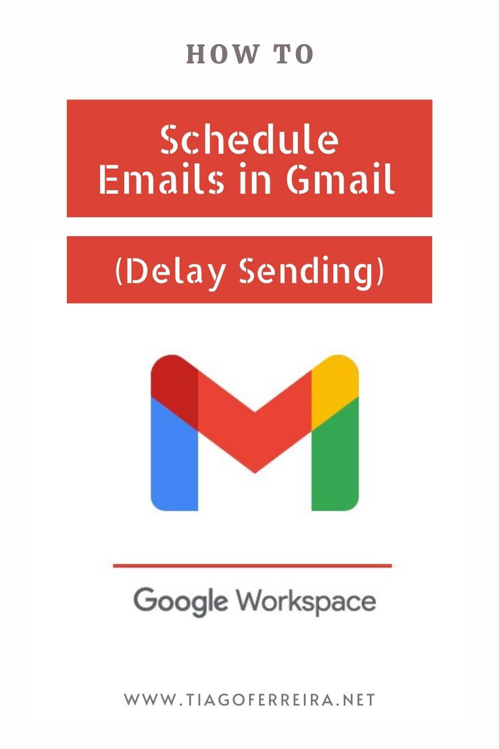 How to Schedule Emails in Gmail (Delay Sending)