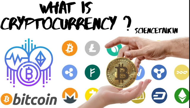 WHAT IS CRYPTOCURRENCY ? | SCIENCETALK.IN