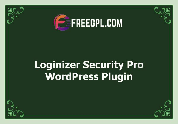 Loginizer Security Pro Nulled Download Free