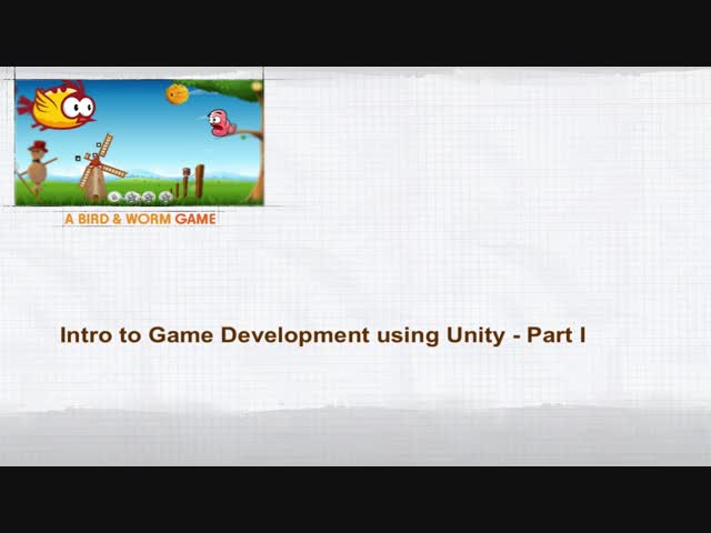 Intro to Game Development using Unity - Part I