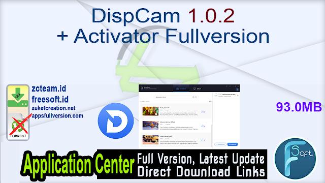 DispCam 1.0.2 + Activator Fullversion