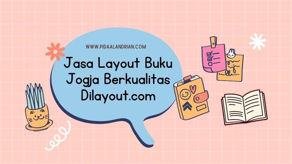 Jasa Layout Buku Jogja Berkualitas Dilayout.com