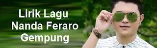 Lirik Lagu Nanda Feraro - Gempung