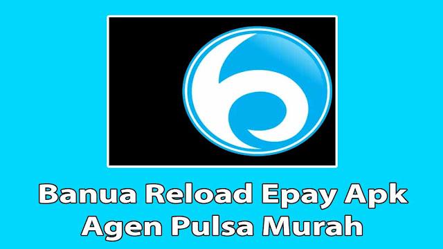 Banua Reload Epay Apk