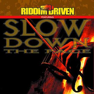 Le Riddim Reggae : Slow Down The Pace Riddim (2001)