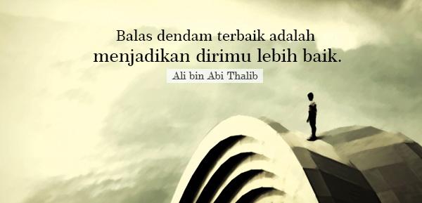 Balas Dendamlah!!! Dengan Taubat dan Menjadi Lebih Baik