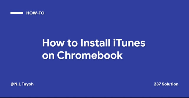 How to Install iTunes on Chromebook
