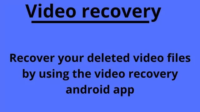 video recovery app
