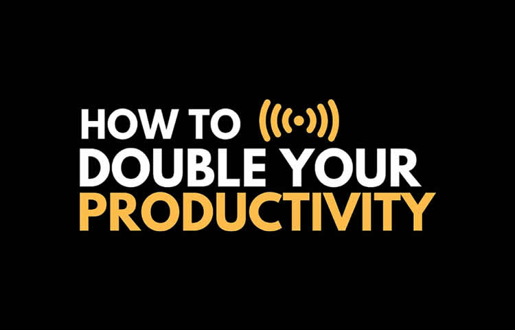 Free Cheat Sheet - How To Double Your Productivity