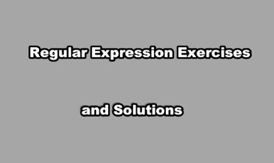 Regular Expression Exercises and Solutions