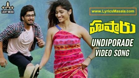 Undiporaadhey Song Lyrics Download [Husharu] - LyricsMasala