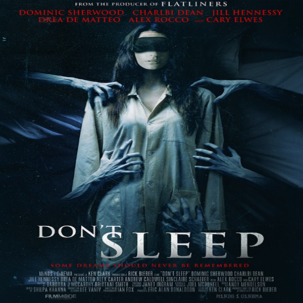 Don't Sleep, Don't Sleep Synopsis, Don't Sleep Trailer, Don't Sleep Review, Poster Don't Sleep