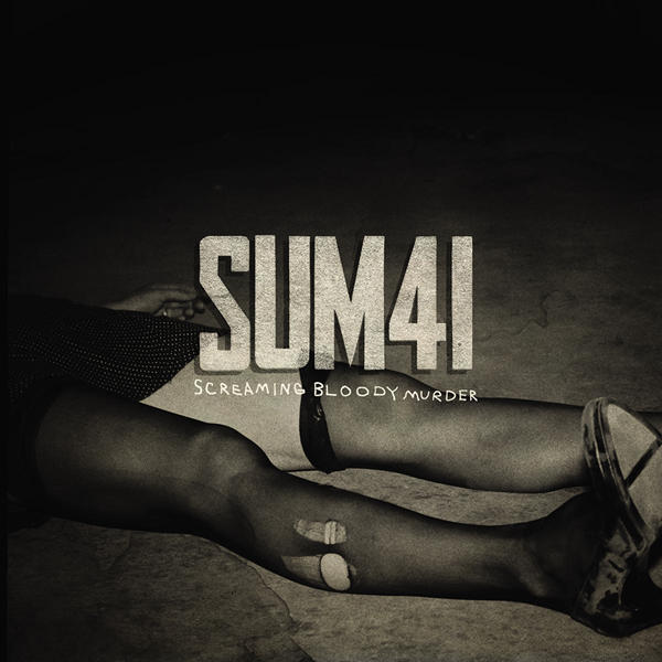 Sum 41 - Screaming Bloody Murder - Single Cover