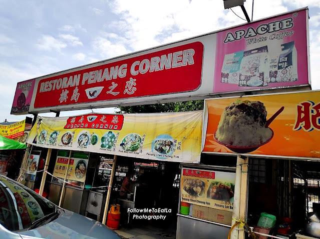 Restoran Penang Corner 槟岛之恋 Offers The Best Authentic Penang Hawker Food In Kepong Kuala Lumpur