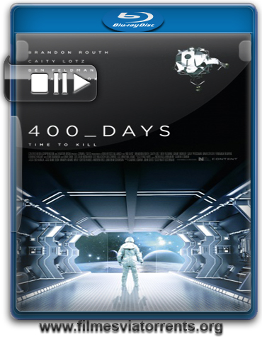 400 Dias (400 Days) Torrent – BluRay 720p Legendado (2015)