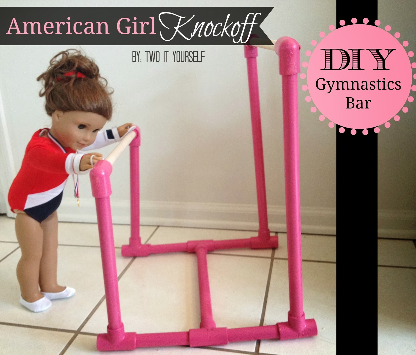 Two It Yourself Diy American Girl Gymnastics Bar