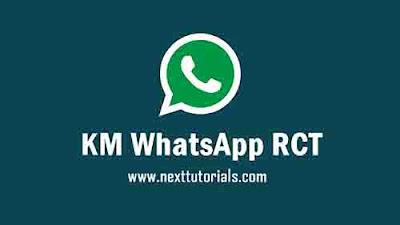 KM WhatsApp RCT v8.70 Apk Latest Version Android,Instal Aplikasi KM WA RCT Update Terbaru 2021,tema km rct keren,download wa mod anti banned,