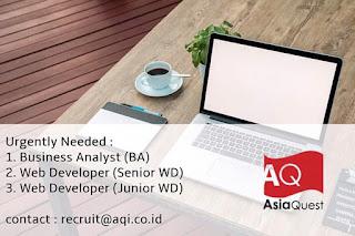 Info Lowongan Kerja Web Developer Business Analyst AsiaQuest