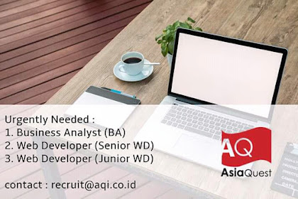 Info Lowongan Kerja Web Developer Business Analyst AsiaQuest