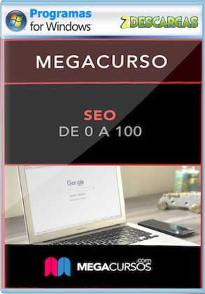 Descarga Megacurso SEO Maestro en 35 horas gratis mega y google drive