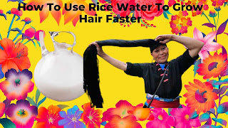 How To Use Rice Water To Grow Hair Faster
