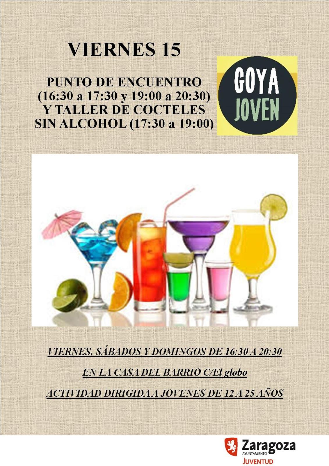 Goyajoven Taller Gratuito De Cocteles Sin Alcohol Y Punto De