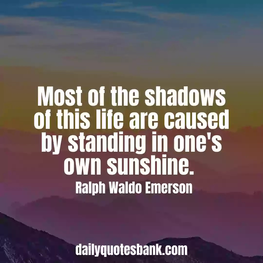 Ralph Waldo Emerson Quotes About Life That Will Inspire You