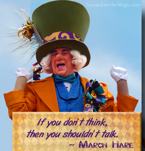 March Hare Quotes: Focused On The Magic : Disney