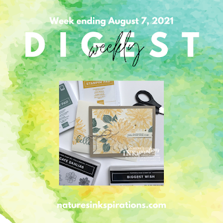 Weekly Digest   Week Ending August 7, 2021