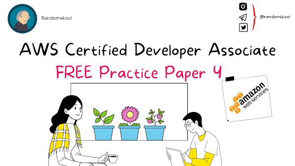 AWS Certified Developer - Associate   Free Practice Test   Practice Test 4    AWS Certification