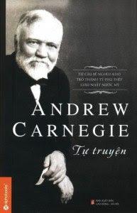 Tự Truyện Andrew Carnegie - Andrew Carnegie