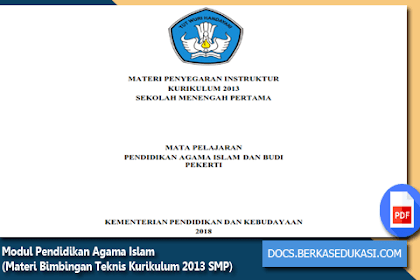 Modul Pendidikan Agama Islam (Materi Bimbingan Teknis Kurikulum 2013 SMP Tahun 2018)