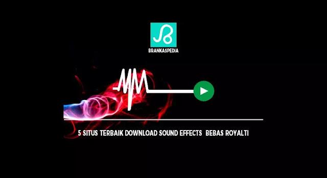 Situs Terbaik Download Sound Effect Bebas Royalti