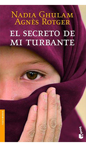 «El secreto de mi turbante» de Nadia Ghulam y Àgnes Rotger