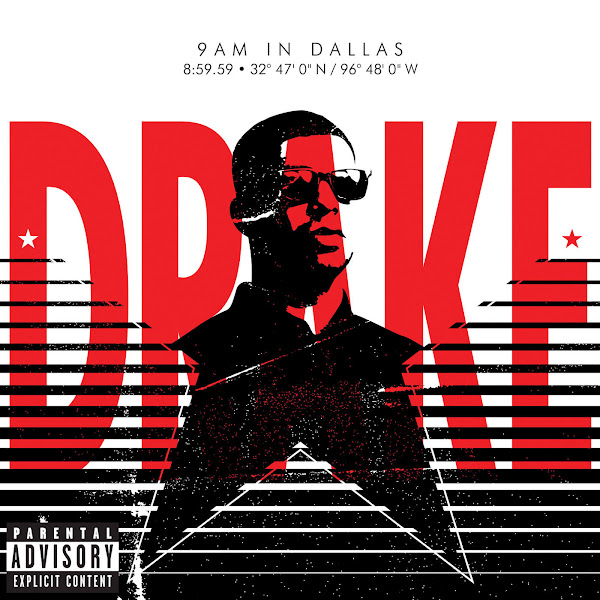 Drake - 9AM In Dallas - Single Cover