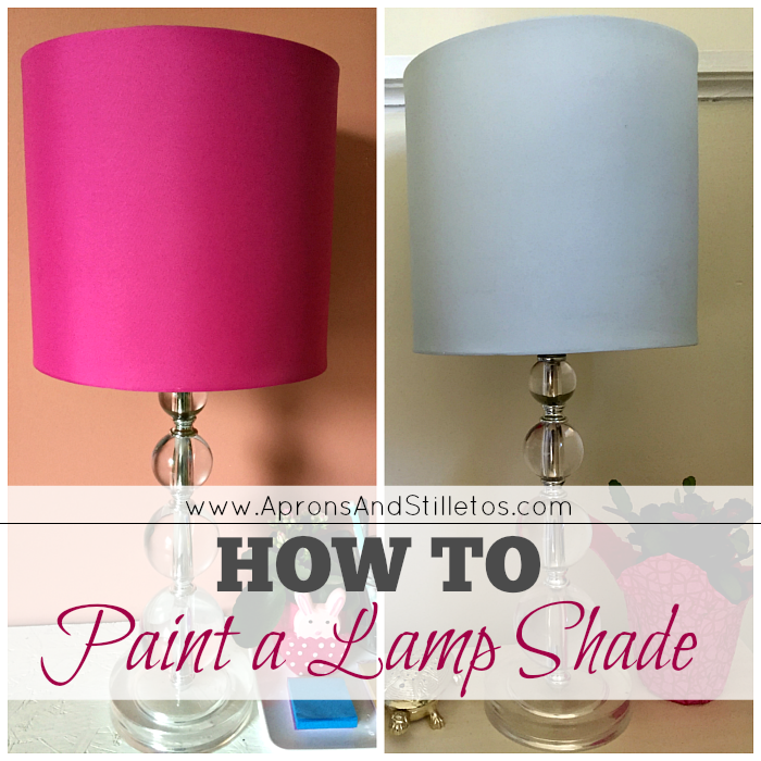 How to Paint a Lamp Shade  Aprons And Stilletos
