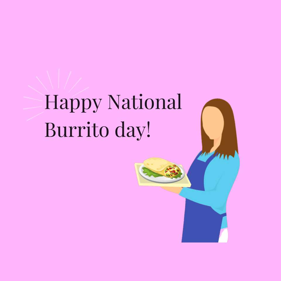 National Burrito Day Wishes Pics
