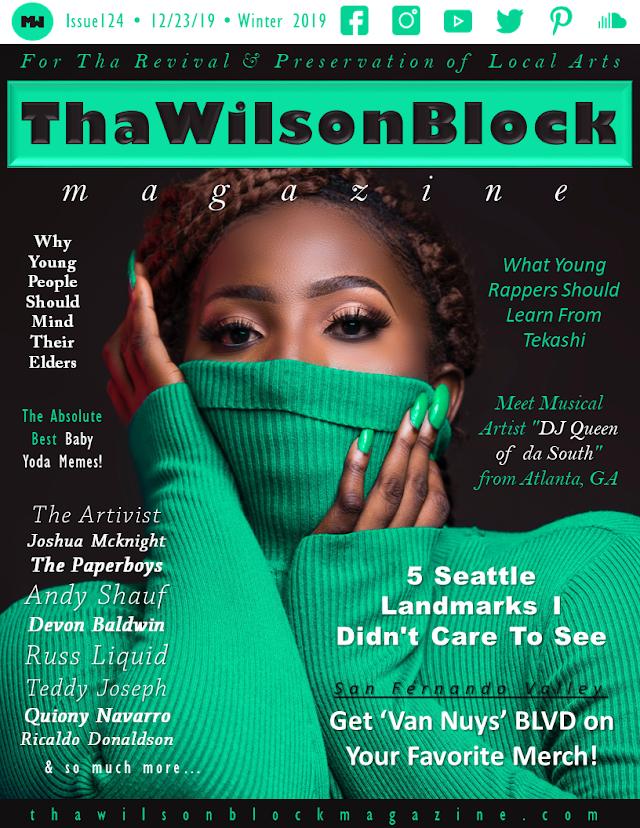 ThaWilsonBlock Magazine Issue124 (12/16/19 - 12/23/19) Winter 2019